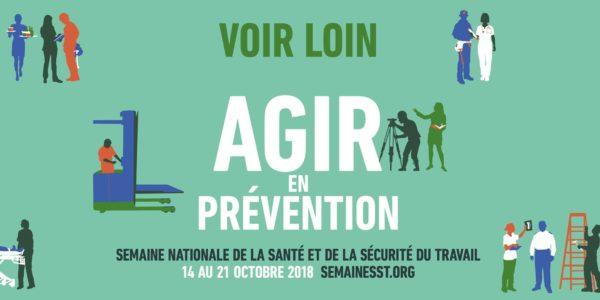 Semaine nationale de la santé et de la sécurité du travail – Voir loin, agir en prévention